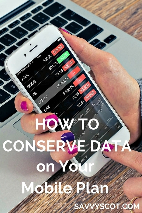 How to Conserve Data on Your Mobile Plan - The Savvy Scot | Personal finance blogs | Scoop.it