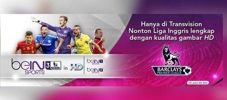 Transvision Hadirkan Tayangan Liga Inggris Live Dengan Kualitas HD | Bukan Berita Blogger Biasa | Scoop.it
