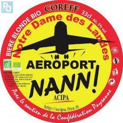 Insolite : une bière pour dire non au futur aéroport de Nantes - Nantes.maville.com | Au p'tit Fourquet | Scoop.it