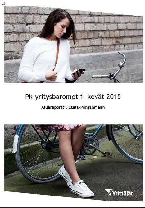 Pk-yritysbarometri, kevät 2015: alueraportti, Etelä-Pohjanmaa | E-P:n alue | Scoop.it