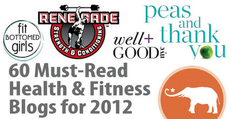60 Must-Read Health & Fitness Blogs for 2012   PB Social   Scoop.it