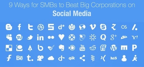 9 Ways for SMBs to Beat Big Corporations on Social Media [With Examples] | Public Relations & Social Media Insight | Scoop.it