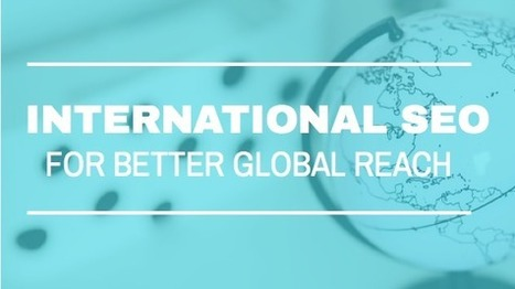 8 Steps To Get Geo-Targeting Right To Improve Global Reach | Surviving Social Chaos | Scoop.it