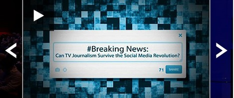 Can TV Journalism Survive the Social Media Revolution | Media Communication and Journalism | Scoop.it
