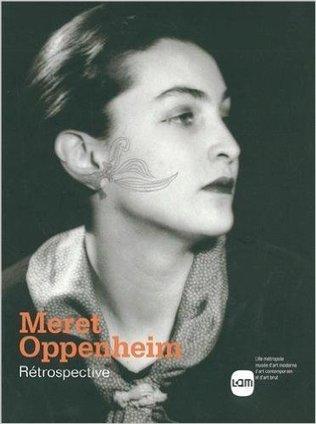 Meret Oppenheim | ACQUISITIONS LIVRES D'ART | Scoop.it
