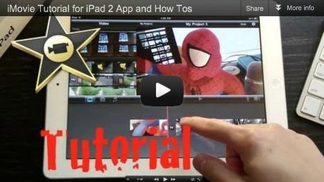 Tutorial: How to use iMovie on the iPad | jeadigitalmedia.org | ipadinschool | Scoop.it