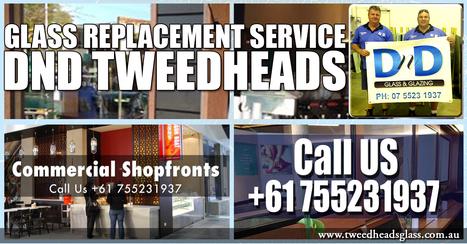 24 Emergency Glass Repair In Tweed Heads | Tweed Coast Marketing News | Scoop.it