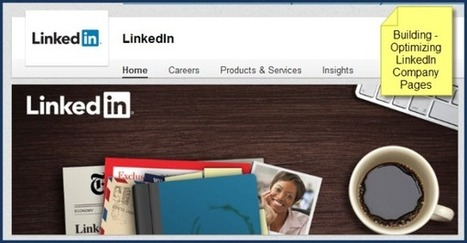 A Guide for Optimizing Your LinkedIn Company Page | Social Media Coffee Talk | Scoop.it