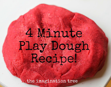 The Imagination Tree: Best Ever No-Cook Play Dough Recipe! | Excellent Early Years Education | Scoop.it