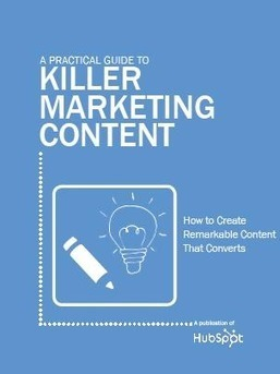 Free Ebook: A Practical Guide to Killer Marketing Content | An Eye on New Media | Scoop.it