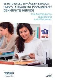 El futuro del español en Estados Unidos | ELEarning, BMOOCKs, History and online journalism | Scoop.it