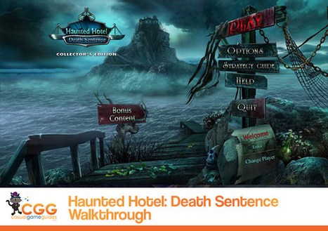 Haunted Hotel: Death Sentence Walkthrough: From CasualGameGuides.com | Casual Game Walkthroughs | Scoop.it