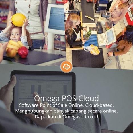 Software Point of Sales Online Omega POS Cloud - Infoe jaman | Malldijakarta | Scoop.it