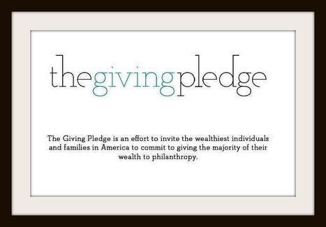The Giving Pledge can Help Save Millions of Lives | Donating to Charities Makes a Big Difference in the World | Scoop.it