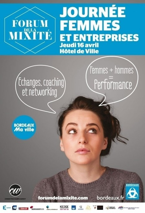 Forum 2015/ BORDEAUX | Forum de la Mixité: les FEMMES doivent-elles être des HOMMES comme les autres? | Machines Pensantes | Scoop.it