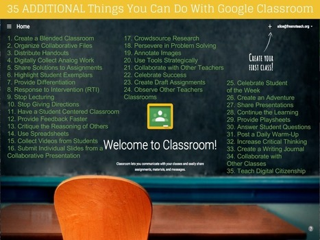 35 More Ways to Use Google Classroom ^ Teacher Tech ^ by Alice Keeler | Into the Driver's Seat | Scoop.it