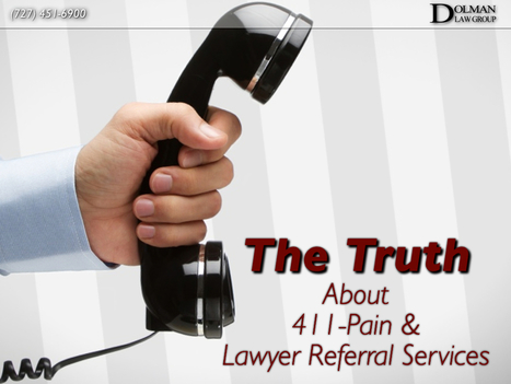 The Truth about 411-Pain and Lawyer Referral Services | 411 Pain | Personal Injury Attorney News | Scoop.it