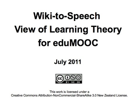 Wiki-to-Speech View of Learning Theory for EduMOOC July 2011 | EduMOOC | Scoop.it