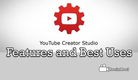 YouTube Creator Studio App Features and Best Uses | Video Marketing | Scoop.it