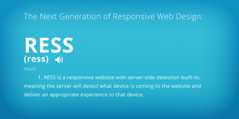 The Next Generation of Responsive Web Design: RESS | RWD | Scoop.it