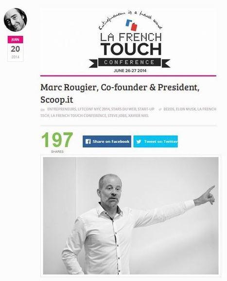 Curation : 3 questions à Marc Rougier, fondateur de Scoop.it, à lire sur FrenchyEntrepreneur.com | Social Media tips, tools & beyond | Scoop.it