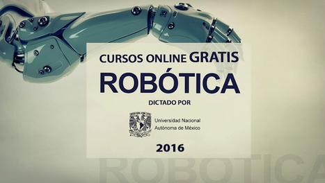 Curso online gratis de Robótica dictado por la UNAM (2016). | El diario de Alvaretto | Scoop.it