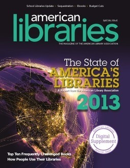 Visibility @ your library » State of America's Libraries Report 2013 ... | School Libraries = Learning! | Scoop.it