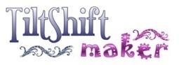 TiltShiftMaker | TICE | Scoop.it