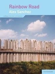 Rainbow Road - Alex Sanchez - Playground   Libri Gay   Scoop.it