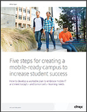 Five Steps for Creating a Mobile-Ready Campus to Increase Student Success | MobilEd | Scoop.it