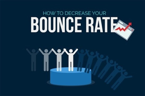 7 Ways to Reduce Bounce rate and Increase Conversions [INFOGRAPHIC] | Infographics by Infographic Plaza | Scoop.it