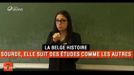 Sourde, elle suit des études comme les autres à #Condorcet - La Belge histoire - 7 à la Une - RTBF Auvio | Revue de presse de la HEPH-Condorcet | Scoop.it