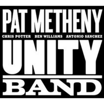 Pat Metheny: 'Unity Band' | Actualitat Jazz | Scoop.it