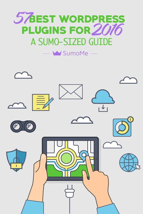 57 Best WordPress Plugins For 2016: A Sumo-Sized Guide - SumoMe | Webdesign, Créativité | Scoop.it