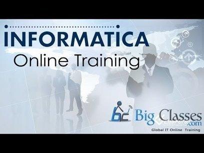 Informatica Online Training | Informatica Training | Informatica 9 | BigClasses | informaticaonlinetraining | Scoop.it