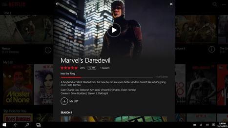 Netflix se dote d'une application Windows 10 | Gadgets - Hightech | Scoop.it