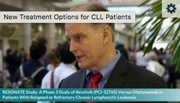 New Treatment Options for CLL Patients | Resources For People Living With A Cancer Diagnosis & Their Families & Care-Partners | Scoop.it
