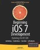 Beginning iOS 7 Development: Exploring the iOS SDK - PDF Free Download - Fox eBook | songxinfangtopic | Scoop.it