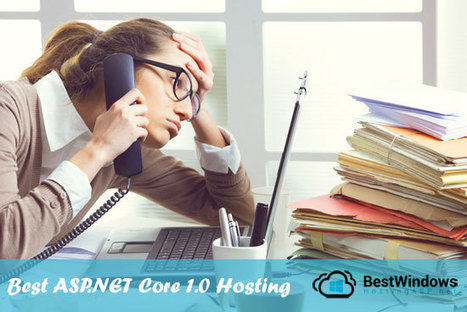 Best and Cheap ASP.NET Core 1.0 Hosting | Best, Cheap and Recommended Windows Hosting | Web Development | Scoop.it