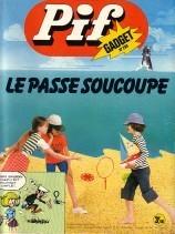 Pif-Collection - Tout l'univers de Pif sur le web - n°280 - Le passe soucoupe   UnPeuDeToutNet   Scoop.it