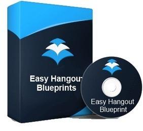 Easy Hangout Blueprints Review | chaukhac1 | Scoop.it