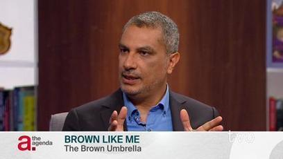 Brown Like Me:Kamal Al-Solaylee on The Agenda, TVO   critical reasoning   Scoop.it