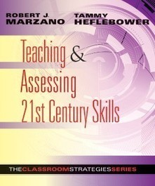 Marzano Research Laboratory | Teaching & Assessing 21st Century Skills, Tips | education | Scoop.it