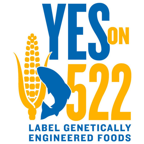 Yes on 522 | Our First Ad | Environment! | Scoop.it