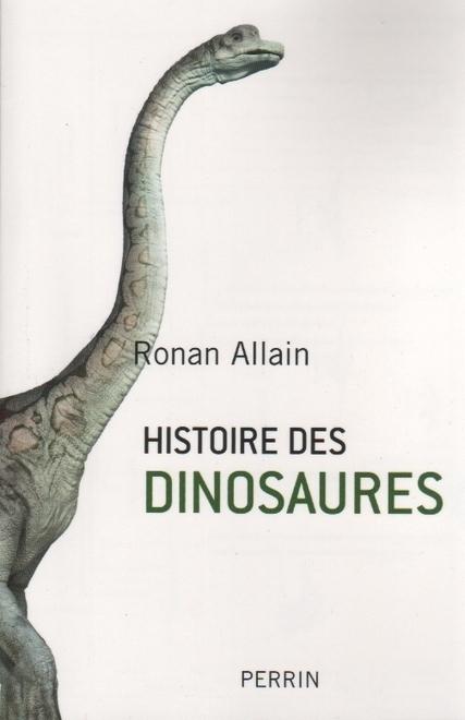 L'Histoire des Dinosaures de Ronan Allain | C@fé des Sciences | Scoop.it