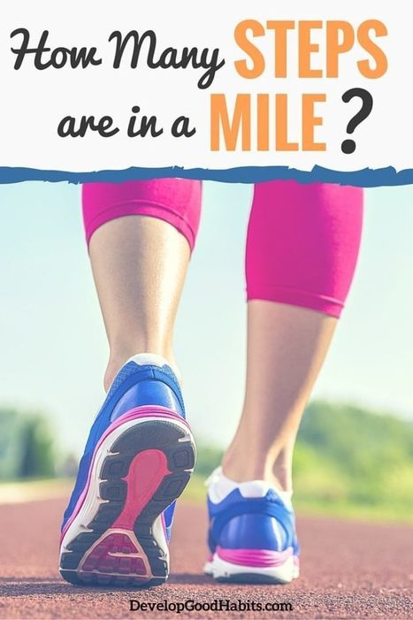 How Many Steps Are in a Mile?   Health Habits   Scoop.it