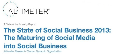 Altimeter Group's State of Social Business 2013 Report - Brian Solis | Social Media Marketing | Scoop.it