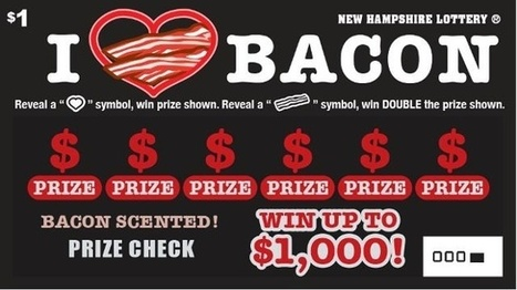 New Hampshire Lottery launches bacon-scented scratch ticket | Quite Interesting News | Scoop.it