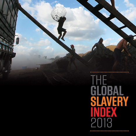 India - Walk Free Foundation - Global Slavery Index 2013 | Information updates from K. N. Raj Library | Scoop.it