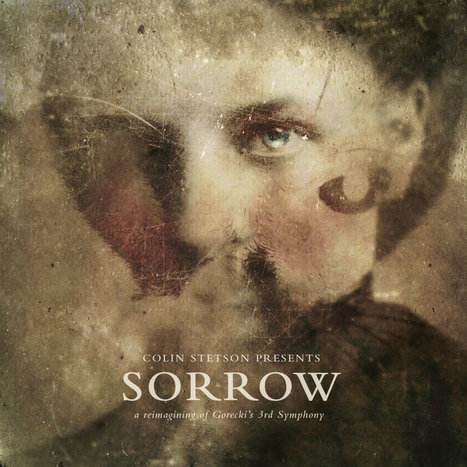 ALBUM. Colin Stetson - Sorrow: A Reimagining of Górecki's 3rd Symphony — | Musical Freedom | Scoop.it